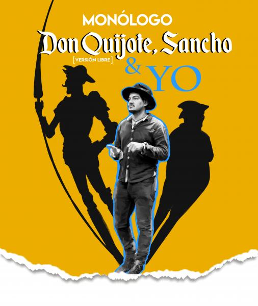 Don Quijote, Sancho y yo