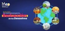 13 de octubre, Día Internacional para la Reducción de los Desastres #DIRD.