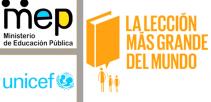 Imagen muestra logos de UNICEF y MEP y dice La Lección más grande del Mundo