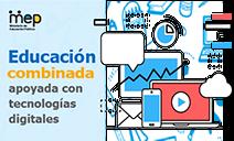 Botón Educación Combinada apoyada con tecnologías digitales, chat, celular, nube