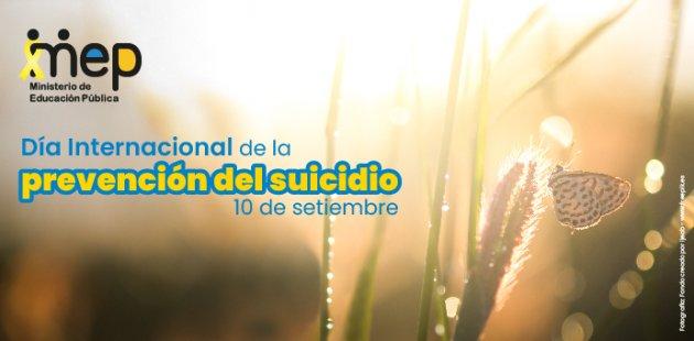 Día Internacional para la Prevención del Suicidio, 10 de setiembre.