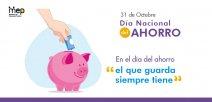 Afiche digital menciona que el 31 de octubre también es el día Mundial de ahorro