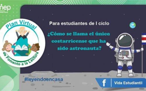 Reto #23 ¿Comó se llama el único costarricense que ha sido astronauta?
